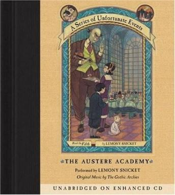 Series of Unfortunate Events #5- The Austere Academy, Lemony Snicket