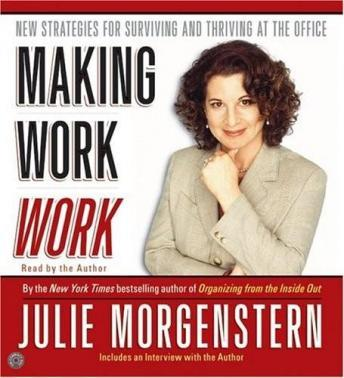 Making Work Work CD : New Strategies for Surviving and Thriving at the Office