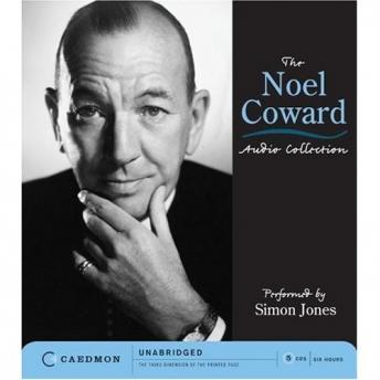 Noel Coward Audio Collection: Unabridged Selections