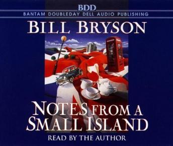 Notes From a Small Island, Audio book by Bill Bryson