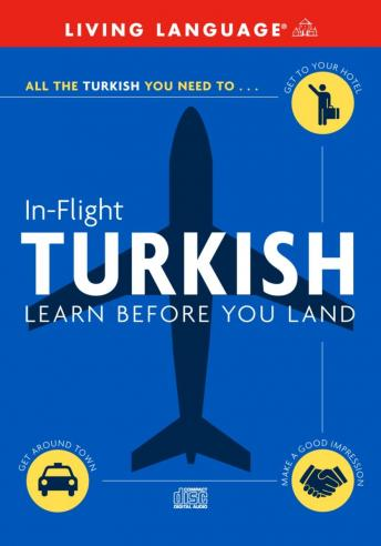 Download In-Flight Turkish: Learn Before You Land by Living Language (audio)