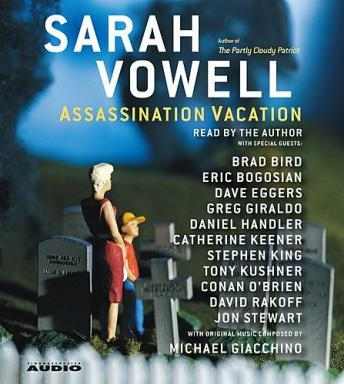 Assassination Vacation, Sarah Vowell