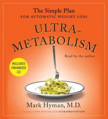 Ultrametabolism by  Mark Hyman
