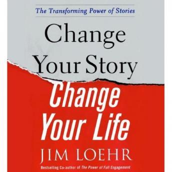 Download Power of Story: Rewrite Your Destiny in Business and in Life by Jim Loehr