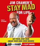 Jim Cramer's Stay Mad for Life, Audio book by James J. Cramer