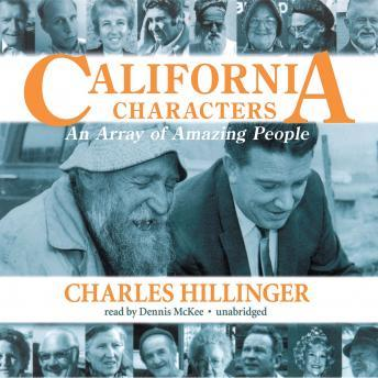 Free California Characters: An Array Of Amazing People Audiobook read by Dennis McKee