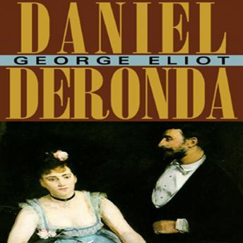 a plot overview of george eliots novel daniel deronda The book is rich in humour the germ of the plot was an but the best part of daniel deronda is the keen analysis of george eliot in her novel.