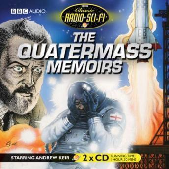 Quatermass Memoirs: Classic Radio Sci-fi
