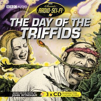 Day Of The Triffids – Classic Radio Sci-fi Audiobook Mp3 Download Free