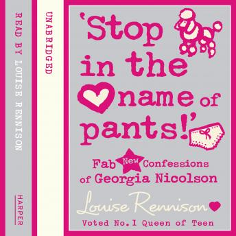 Download 'Stop in the name of pants!' by Louise Rennison