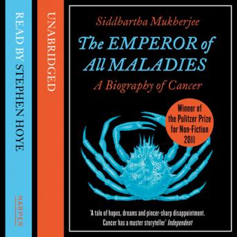 Download Emperor of All Maladies by Siddhartha Mukherjee