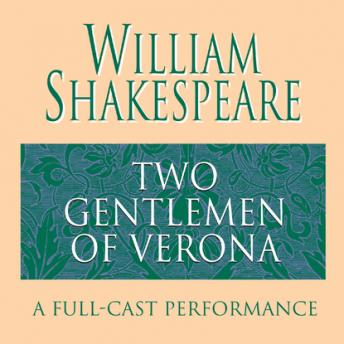 Two Gentlemen Of Verona by  William Shakespeare