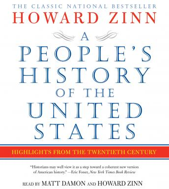 People's History of the United States: Highlights from the 20th Century by  Howard Zinn