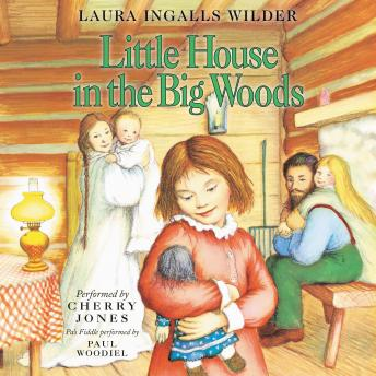 Download Little House in the Big Woods by Laura Ingalls Wilder
