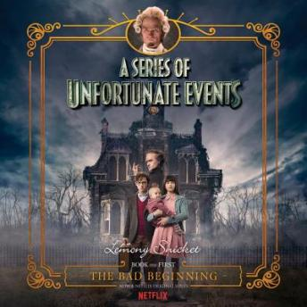 Download Series of Unfortunate Events #1: The Bad Beginning by Lemony Snicket