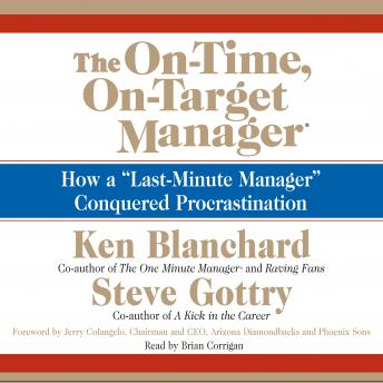 On-Time, On-Target Manager: How A Last-Minute Manager Conquered Procrastination