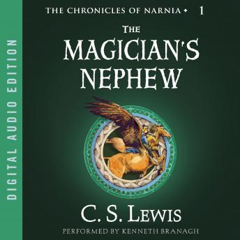 Magician's Nephew, Audio book by C.S. Lewis