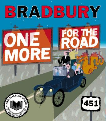 One More For The Road: A New Story Collection by  Ray Bradbury