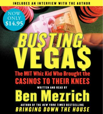 Download Busting Vegas: The Mit Whiz Kid Who Brought The Casinos To Their Knees by Ben Mezrich