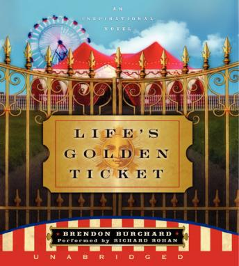 Free Life's Golden Ticket Audiobook read by Richard Rohan
