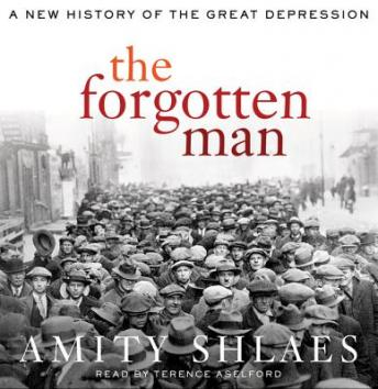 Forgotten Man: A New History of the Great Depression