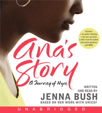 Free Ana's Story: A Journey of Hope Audiobook read by Jenna Bush Hager