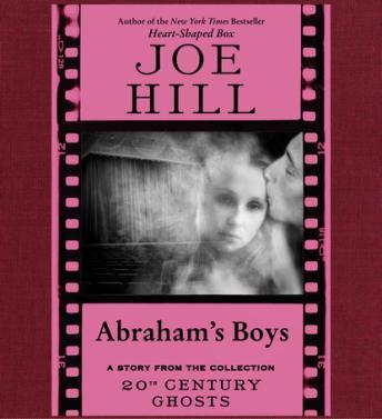 Download Abraham's Boys by Joe Hill