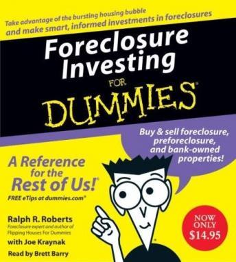 Download Foreclosure Investing For Dummies by Ralph R. Roberts, Joe Kraynak