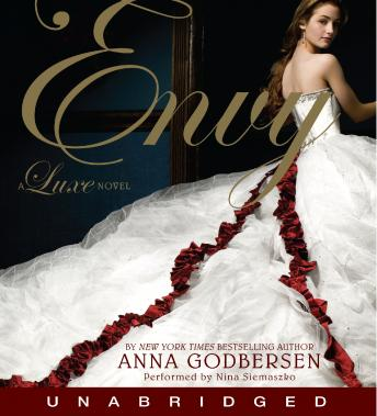 Envy: A Luxe Novel by  Anna Godbersen