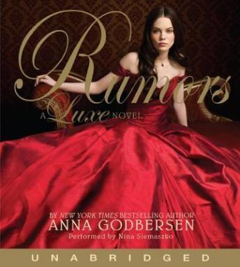 Rumors: A Luxe Novel by  Anna Godbersen