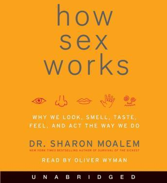 Download How Sex Works by Dr. Sharon Moalem