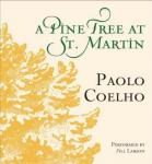 Download Pine Tree at St. Martin by Paulo Coelho