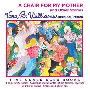 Listen To Chair For My Mother And Other Stories By Vera B