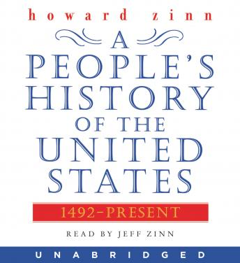People's History of the United States, Audio book by Howard Zinn