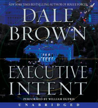 listen to executive intent a novel by dale brown at