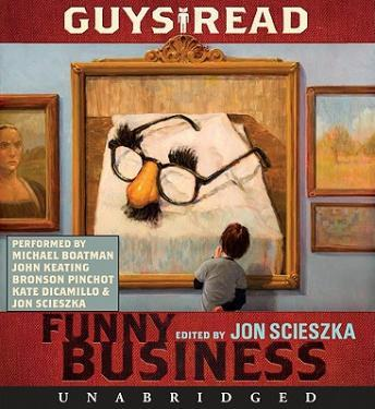 Guys Read: Funny Business by  Various Authors