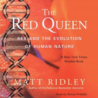 Download Red Queen: Sex and the Evolution of Human Nature by Matt Ridley