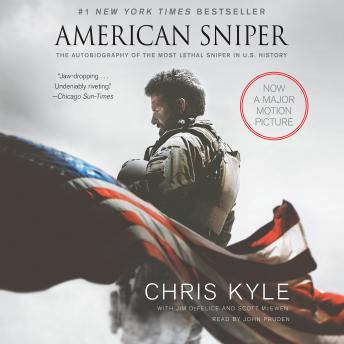 Download American Sniper: The Autobiography of the Most Lethal Sniper in U.S. Military History by Chris Kyle, Scott McEwen