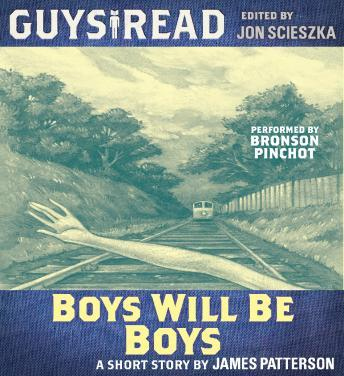 Guys Read: Boys Will Be Boys by  James Patterson