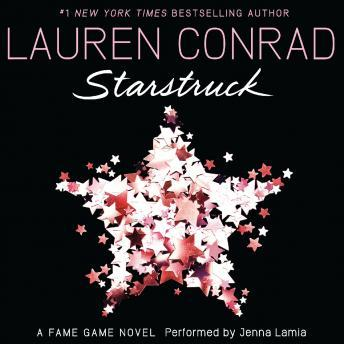 Starstruck: A Fame Game Nove by  Lauren Conrad