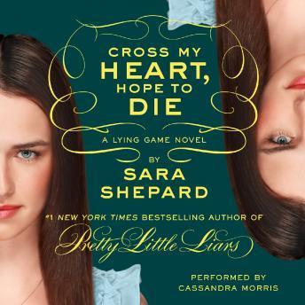 [Download Free] Lying Game #5: Cross My Heart, Hope to Die Audiobook