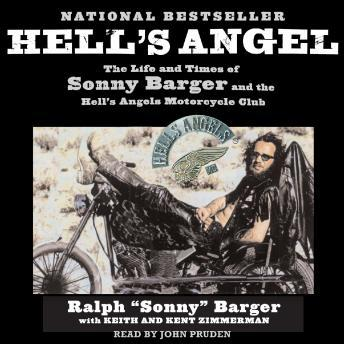 Download Hell's Angel: The Life and Times of Sonny Barger and the Hell's Angels Motorcycle Club by Sonny Barger