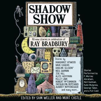 Shadow Show: All-New Stories in Celebration of Ray Bradbury