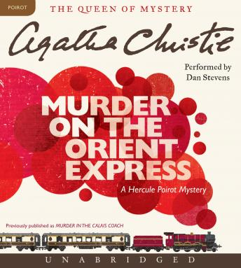 Download Murder on the Orient Express: A Hercule Poirot Mystery by Agatha Christie