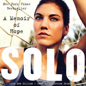 Download Solo: A Memoir of Hope by Hope Solo