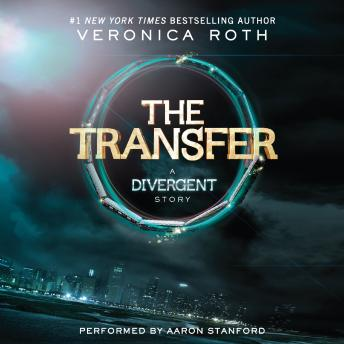 Listen To Four The Transfer By Veronica Roth At
