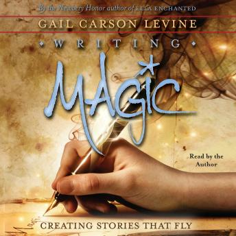 Writing Magic: Creating Stories that Fly Audiobook Mp3 Download Free