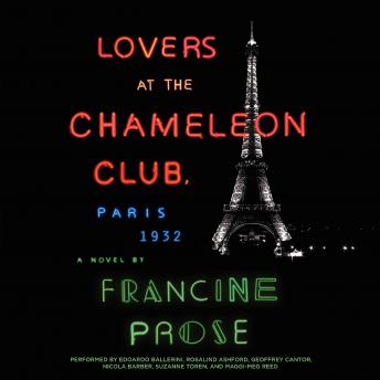 Lovers at the Chameleon Club, Paris 1932: A Novel Audiobook Mp3 Download Free