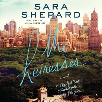 [Download Free] Heiresses: A Novel Audiobook