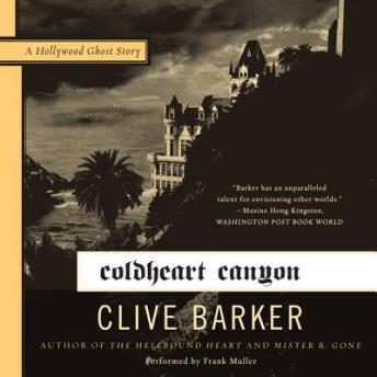 Coldheart Canyon: A Hollywood Ghost Story, Clive Barker